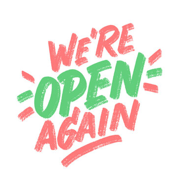 We're open again. Vector handwritten sign.