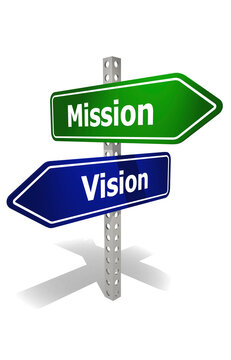 Road sign with mission and vision word