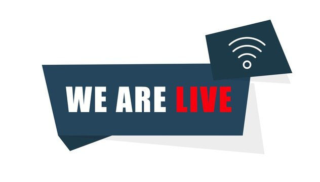 We are live. Online broadcasting concept. Live streaming.