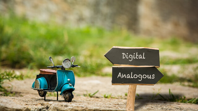 Street Sign to Digital versus Analogous
