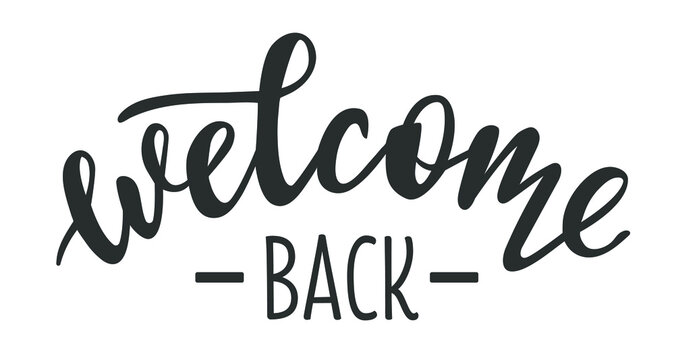 Welcome Back hand drawn lettering logo icon in trendy golden grey colors. Vector phrases elements for postcards, banners, posters, mug, scrapbooking, pillow case, phone cases and clothes design.