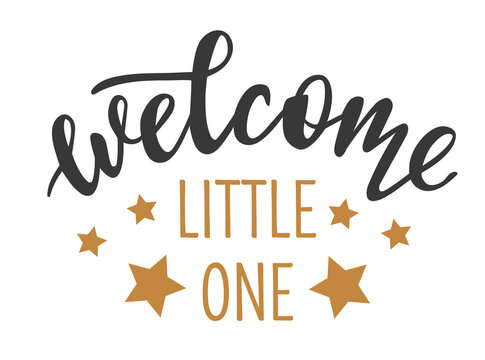 Welcome Little One hand drawn lettering logo icon in trendy golden grey colors. Vector phrases elements for nursery, postcards, banners, posters, mug, scrapbooking, pillow case and clothes design.