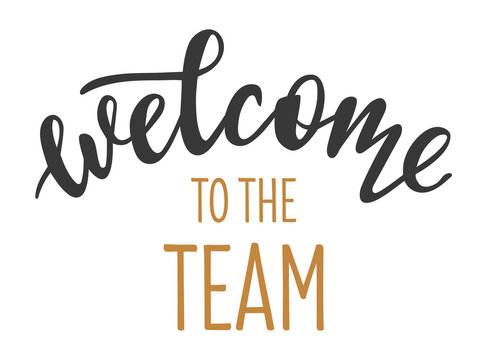 Welcome to the team hand drawn lettering logo icon in trendy golden grey colors. Vector phrases elements for postcards, banners, posters, mug, scrapbooking, phone cases and clothes design.