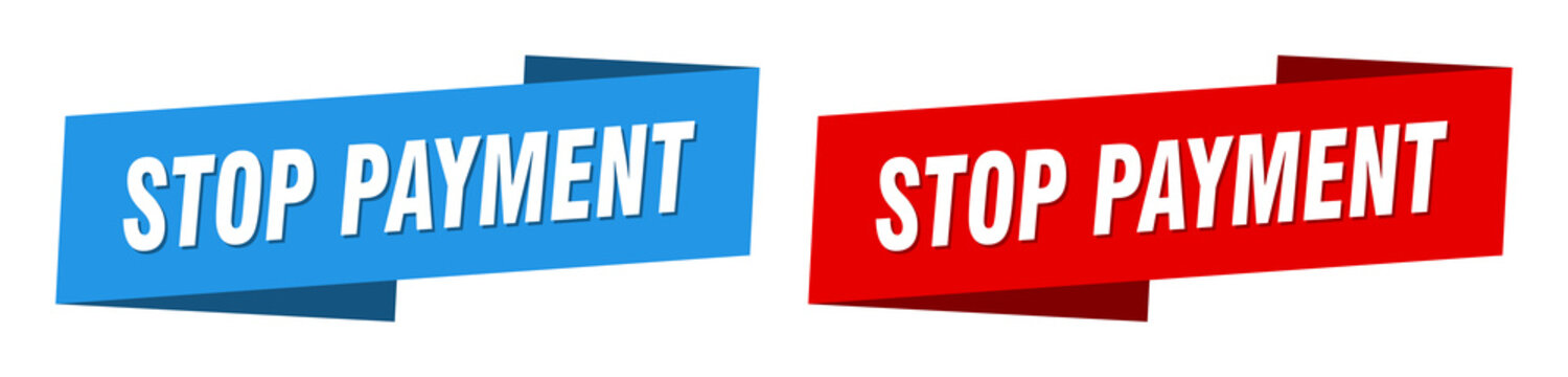 stop payment banner. stop payment ribbon label sign set