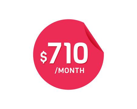 $710 Dollar Month. 710 USD Monthly sticker