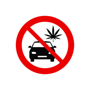 Don't drive after medical marijuana or cannabis. Prohibited driving after medical marijuana or cannabis icon