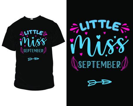 Little miss September t-shirt design template, mug design ideas, retro, template, vector, vintage, apparel, modern, typography