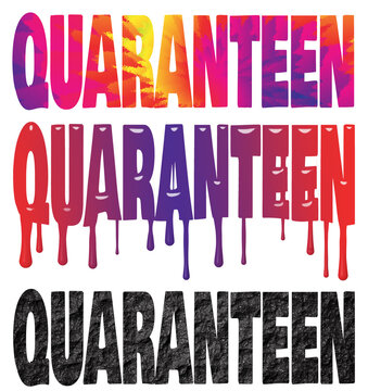Tie Dye, Melting Text and Rough Stone Quaranteen Funny Illustration with Clipping Path Isolated on White