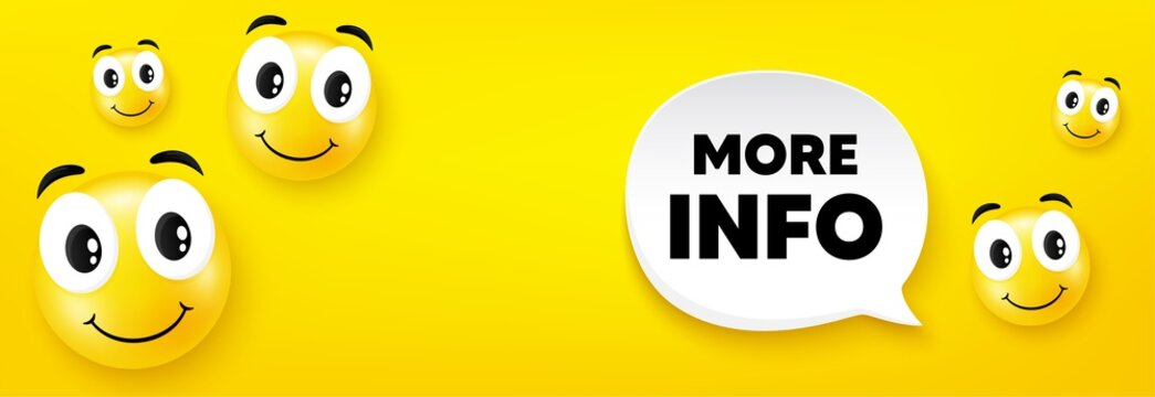 More info symbol. Smile face with speech bubble. Navigation sign. Read description. Smile character. More info speech bubble icon. Yellow face background. Vector
