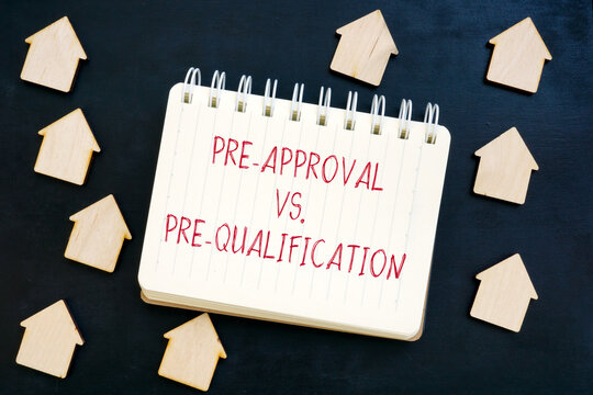 Pre-Approval vs Pre-Qualification mortgage words and small homes.
