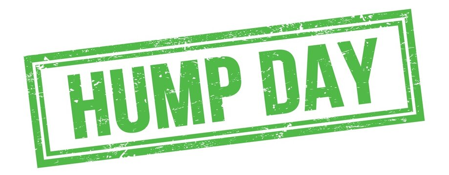 HUMP DAY text on green grungy vintage stamp.