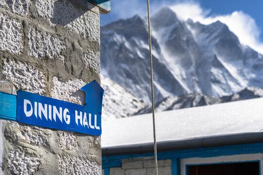 Signpost Dinning hall in Chukung backdrop of Mount Lhotse, 4770 meters, Himalaya, Nepal