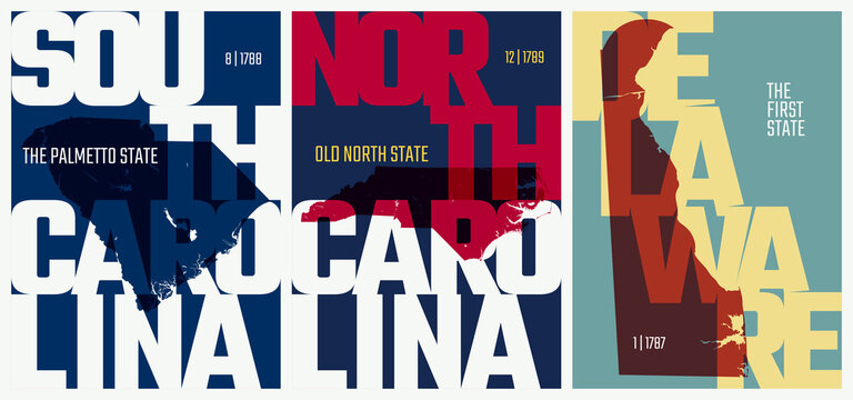Vector posters states of the United States with a name, nickname, date admitted to the Union, Division South Atlantic - South Carolina, North Carolina, Delaware - set 9 of 17