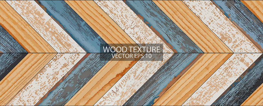 Weathered wood texture background, EPS 10 vector. Colorful parquet floor with chevron pattern. Painted wooden boards close-up.