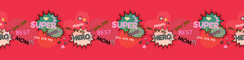 Super mom, super hero, best mom, concept design for mother's day border seamless pattern, comic book, pop art, retro style