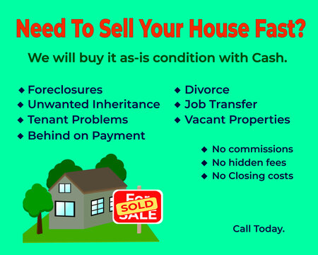Need To Sell Your House Fast image. We buy any house for fast ad template for advertising.