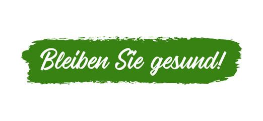 Fototapeta Handgeschriebene Phrase BLEIBEN SIE GESUND als Logo. Lettering für Poster, Postkarte, Banner obraz