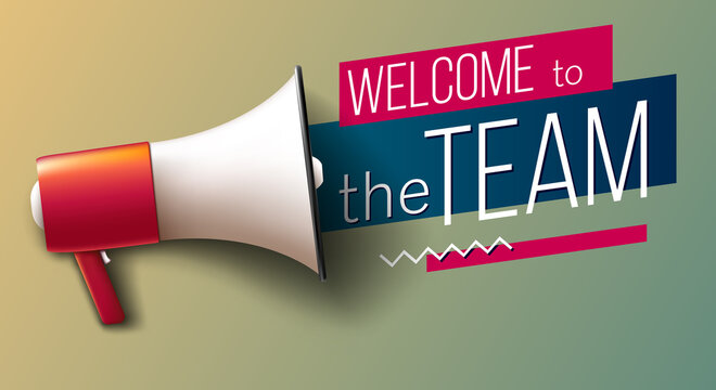 """""""Welcome to the team"""" banner with megaphone"""