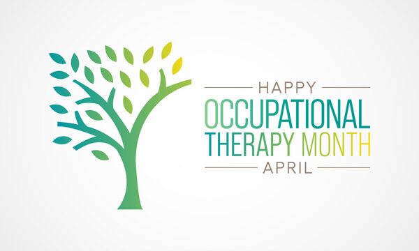 Vector illustration on the theme of Occupational Therapy awareness month observed each year in April.