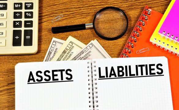 Assets liabilities. Text label in the working document. Standard accounting methods.
