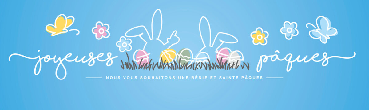 Happy Easter we wish you a holy and blessed Easter French language handwritten typography lettering line design bunny colorful Easter eggs in grass egg hunt blue greeting card