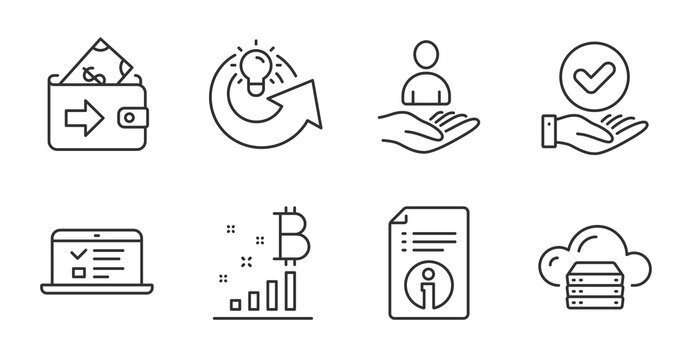 Web lectures, Wallet and Share idea line icons set. Approved checkbox, Bitcoin graph and Recruitment signs. Technical info, Cloud server symbols. Online test, Money payment, Solution. Vector