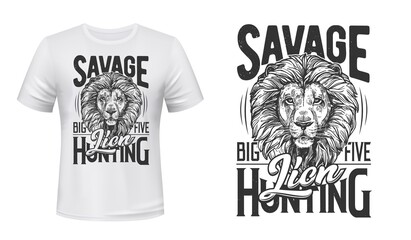 Fototapeta Lion hunting t-shirt vector print. Lion male head with thick mane, african wild cat engraved illustration and typography. Big Five trophy, hunting tourism travel clothing design print with mascot