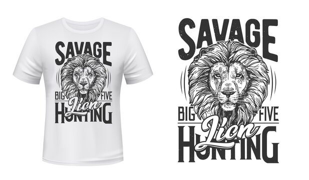 Lion hunting t-shirt vector print. Lion male head with thick mane, african wild cat engraved illustration and typography. Big Five trophy, hunting tourism travel clothing design print with mascot