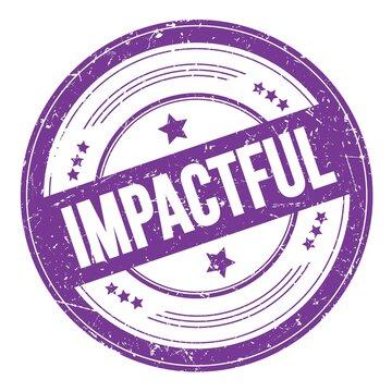 IMPACTFUL text on violet indigo round grungy stamp.