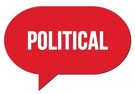 POLITICAL text written in a red speech bubble