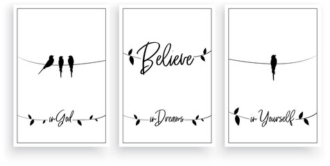 Believe in God, in dreams, in yourself, vector. Wording design. Motivational, inspirational, life quotes. Scandinavian minimalist three pieces poster design. Wall art decor, wall decals