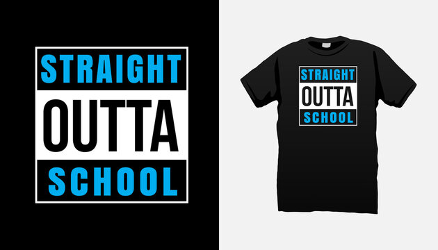 Straight outta School kids tshirt
