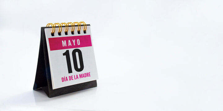 """A calendar with the text """"May 10 for Mother's day"""" in spanish."""