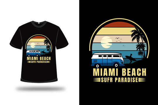t-shirt miami beach surf paradise color orange yellow and blue