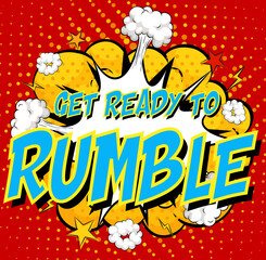 Word Get ready to rumble on comic cloud explosion background