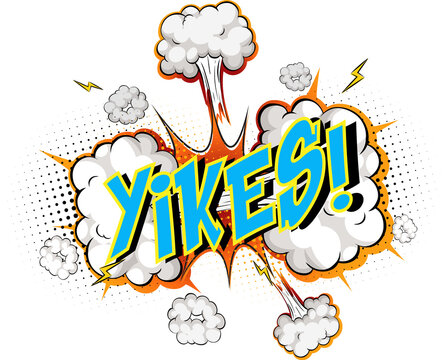 Word Yikes on comic cloud explosion background