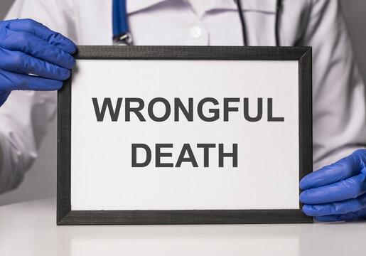 Wrongful death inscription. Medical doctor error concept