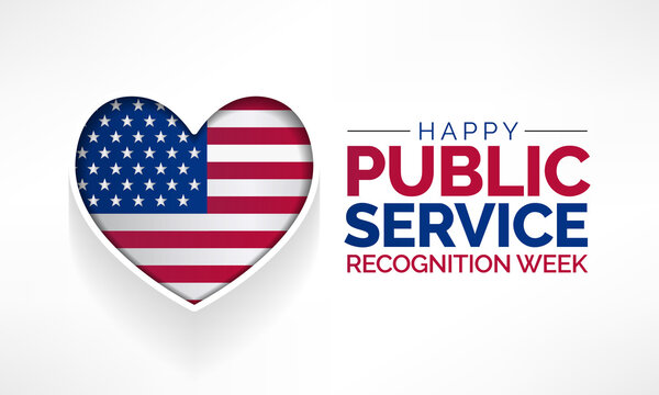 Public Service Recognition Week is celebrated in the first week of May, to honor the men and women who serve our nation as federal, state, county, local and tribal government employees. vector art.