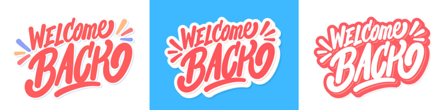 Welcome back. Vector lettering banners set.