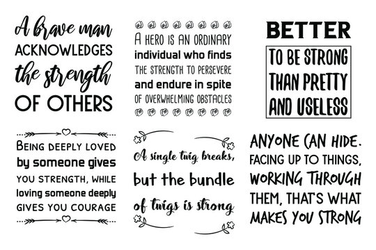 Set of Inspirational vector quotes about strength