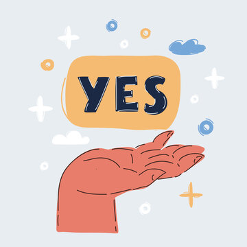 Vector illustration of hand hold signboard with the word YES on white backroud.