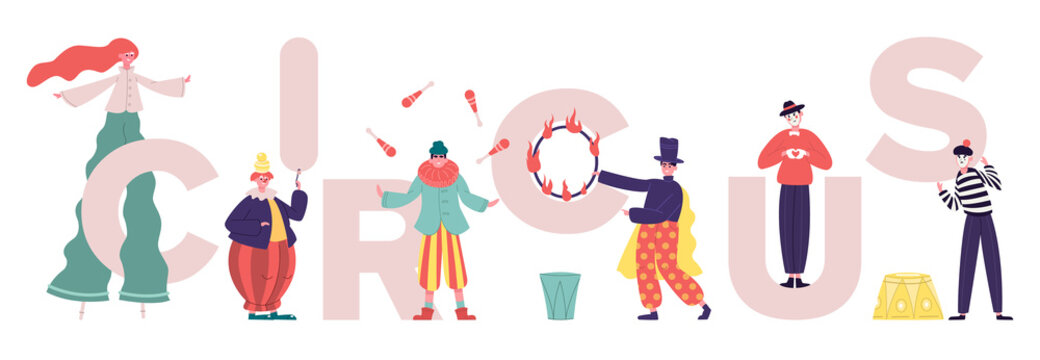 Circus characters. Clowns and mimes comedy performing, performance artists with circus letters. Various circus artists vector illustration