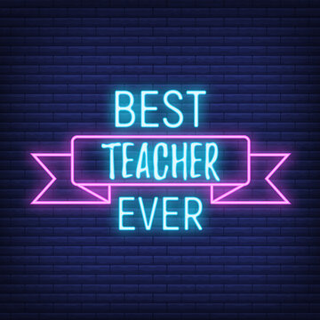 Concept neon best teacher day holiday font text quote, calligraphic inspiration celebration card flat vector illustration, decoration design label.