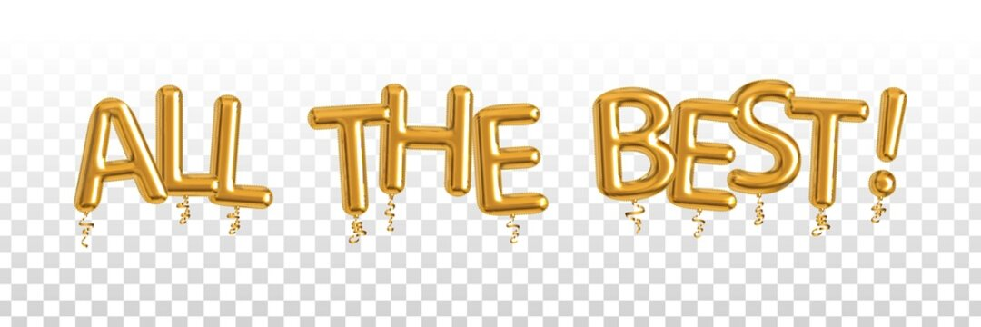 Vector realistic isolated golden balloon text of All the Best on the transparent background.