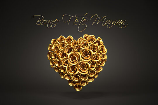 """3d rendering: A heart of golden roses in front of a black background and the French message """"Bonne Fête Maman"""" (""""Happy Mother's Day"""") on top."""