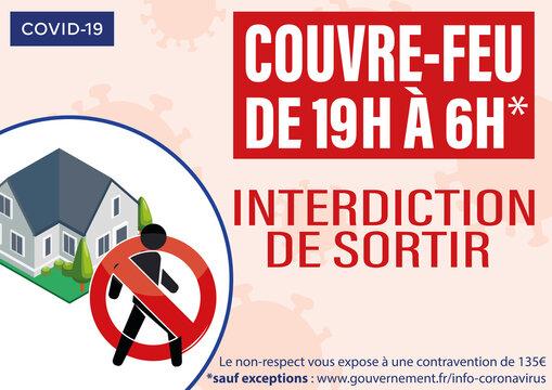 affiche sur le couvre feu à partir de 19 h jusqu'à 6h du matin sur tout le territoire français sous peine d'une amende de 135 euros en rouge et blanc avec une maison sur un fond saumon pictogramme