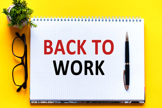 words text back to work on white paper card, business concept
