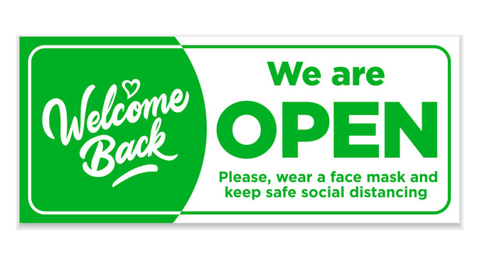 Welcome back We are open. Green sign on the front door. Vector