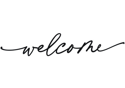 Welcome hand lettering text black on white background. Modern calligraphy style