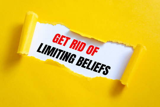 GET RID OF LIMITING BELIEFS, TEXT on white paper with torn paper background